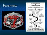 seven ness