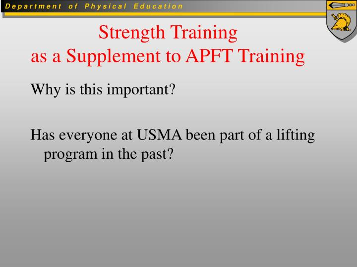 strength training as a supplement to apft training n.