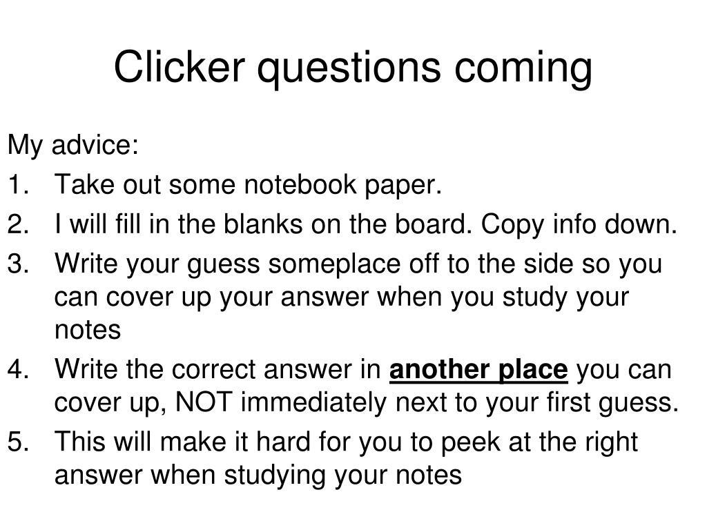 Clicker questions coming