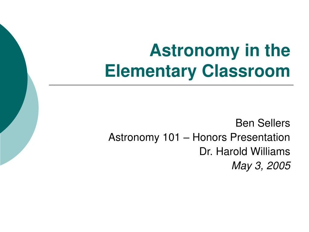 astronomy in the elementary classroom l.