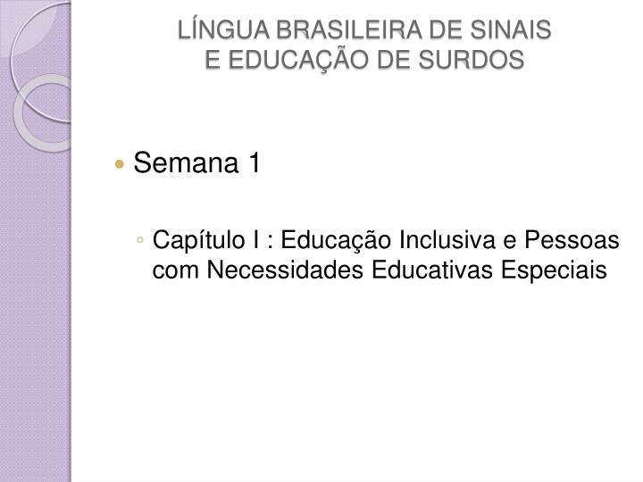 L ngua brasileira de sinais e educa o de surdos
