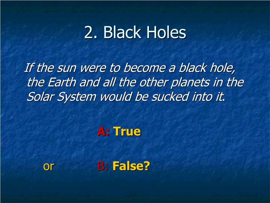 2. Black Holes