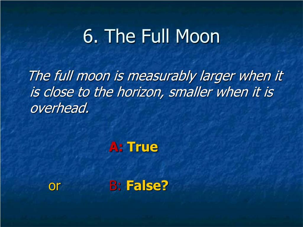 6. The Full Moon