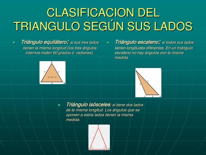 CLASIFICACION DEL TRIANGULO SEGÚN SUS LADOS