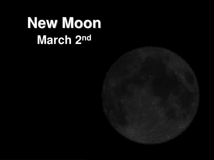 New moon march 2 nd