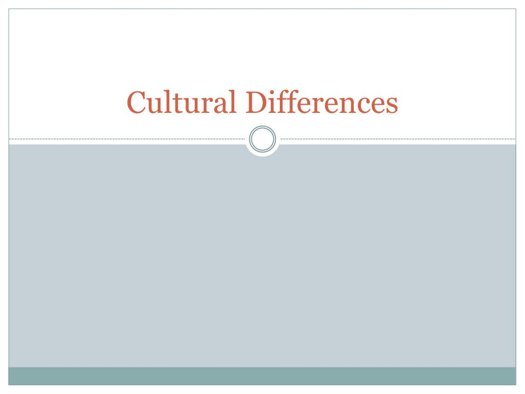 cultural differences l.