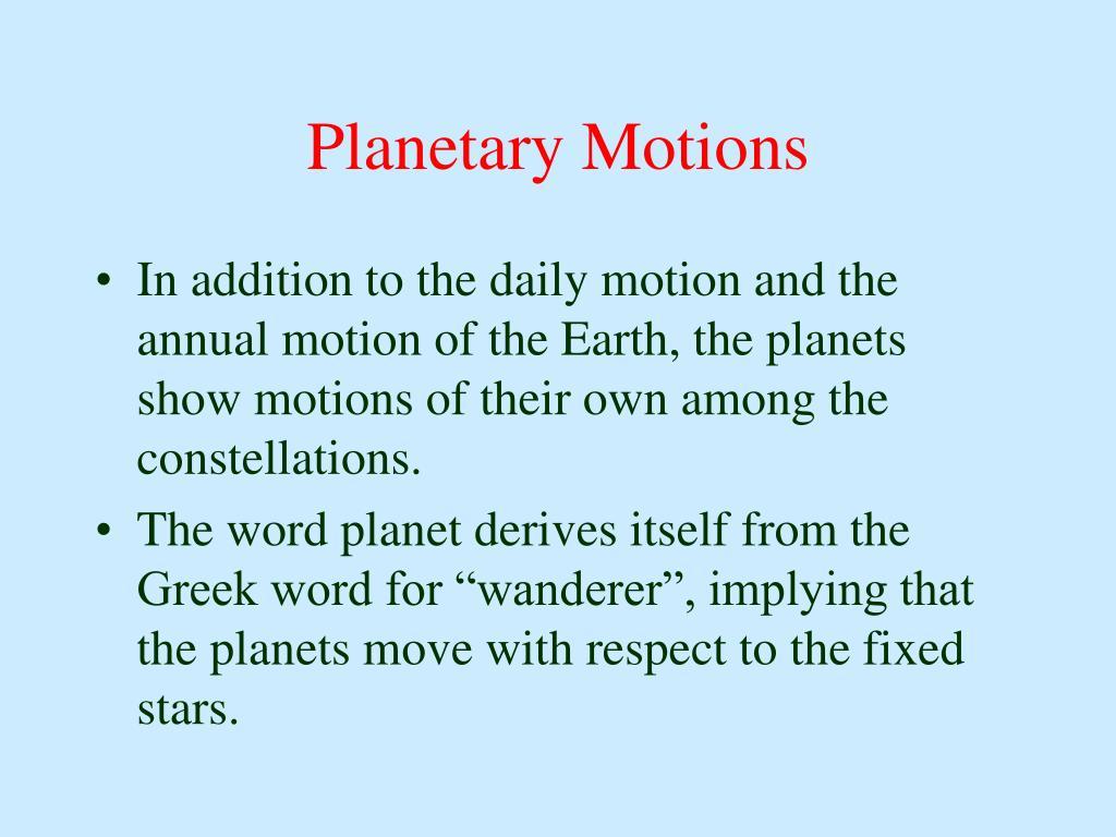 Planetary Motions