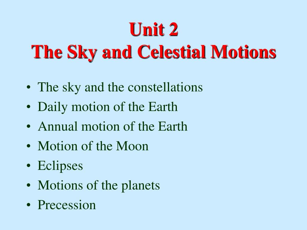 unit 2 the sky and celestial motions l.