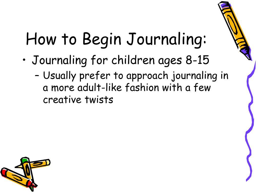 How to Begin Journaling: