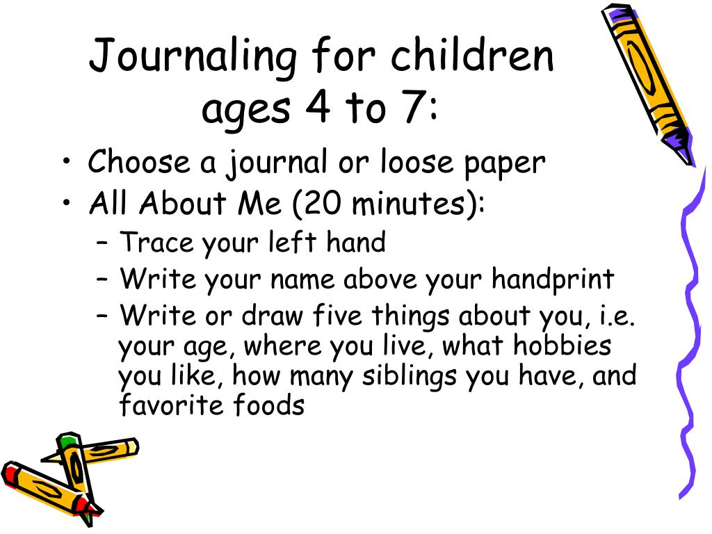 Journaling for children ages 4 to 7: