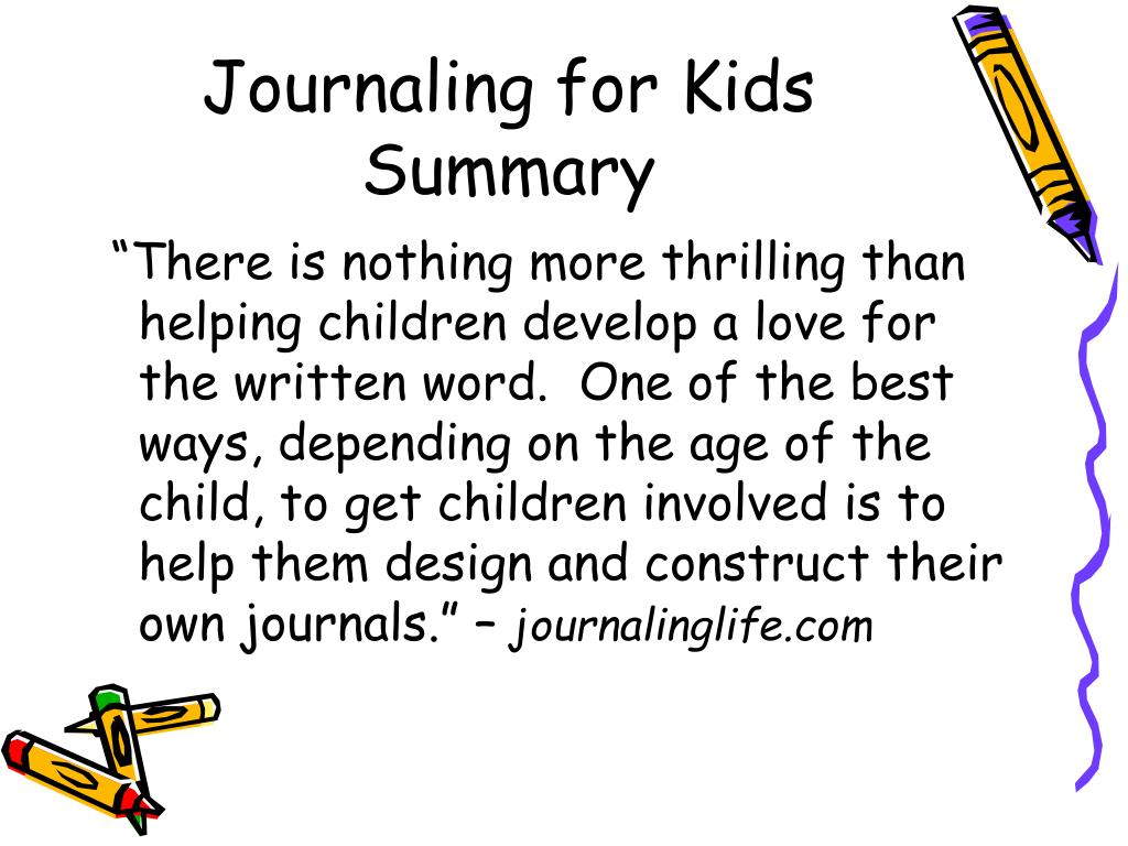 Journaling for Kids Summary