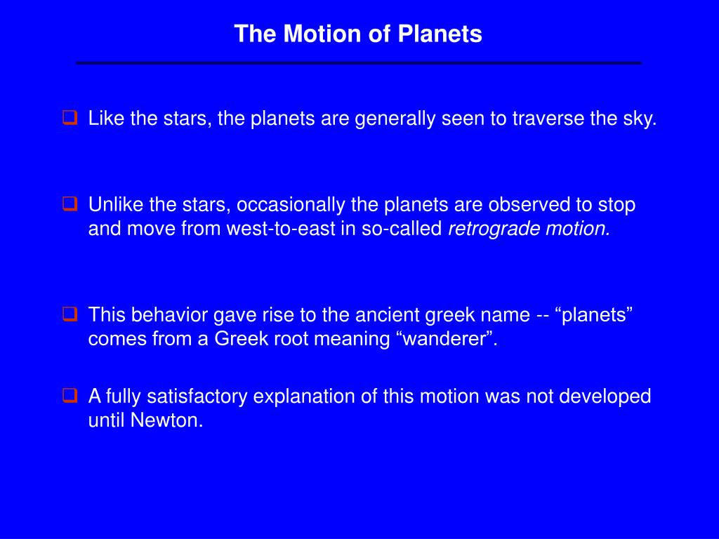 The Motion of Planets