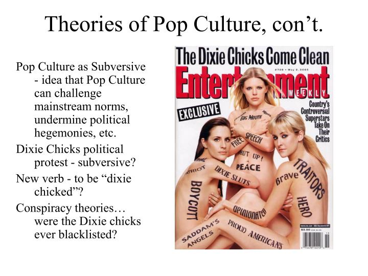 Theories of Pop Culture, con't.