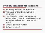 primary reasons for teaching