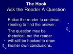 the hook ask the reader a question