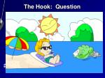 the hook question14