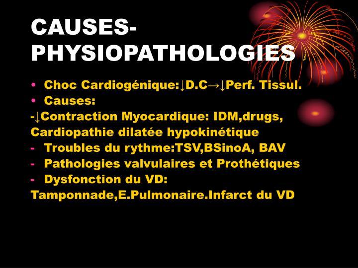 Causes physiopathologies