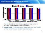 true versus parallel bloom25