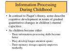 information processing during childhood