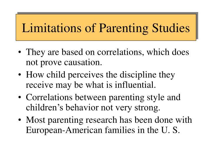 Limitations of Parenting Studies