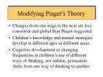 modifying piaget s theory
