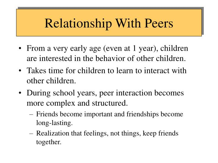 Relationship With Peers