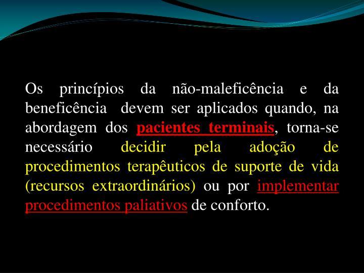 Os princípios da não-maleficência e da beneficência