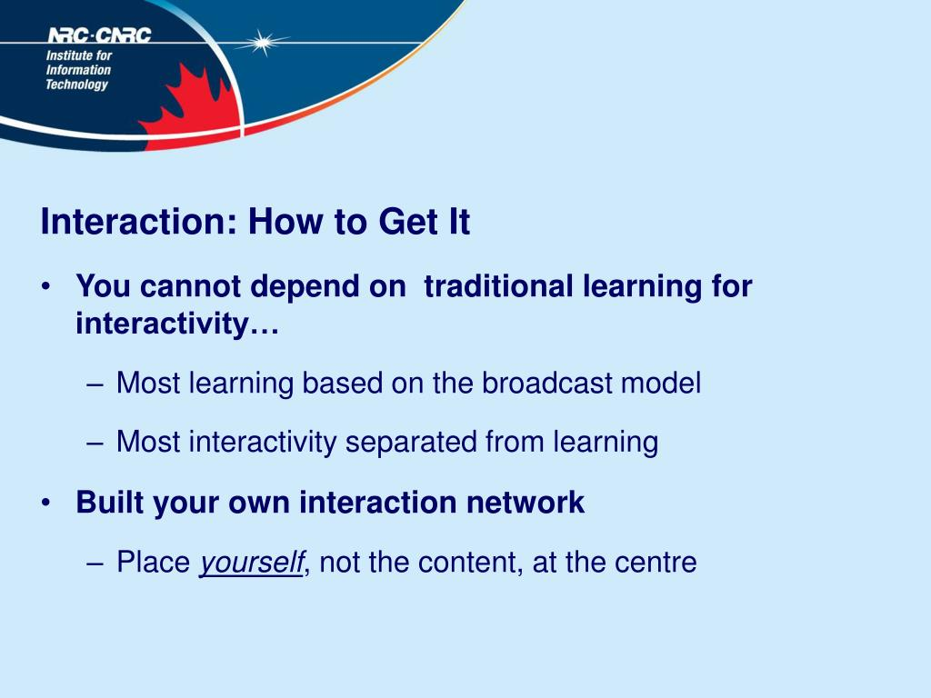 Interaction: How to Get It