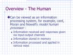 overview the human