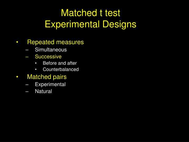 matched t test experimental designs n.