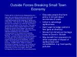 outside forces breaking small town economy