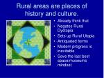 rural areas are places of history and culture