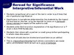 reread for significance interpretive inferential work