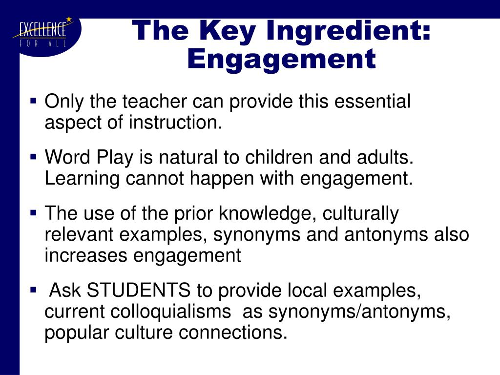 The Key Ingredient:  Engagement