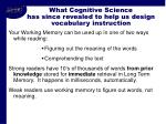 what cognitive science has since revealed to help us design vocabulary instruction