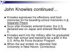 john knowles continued