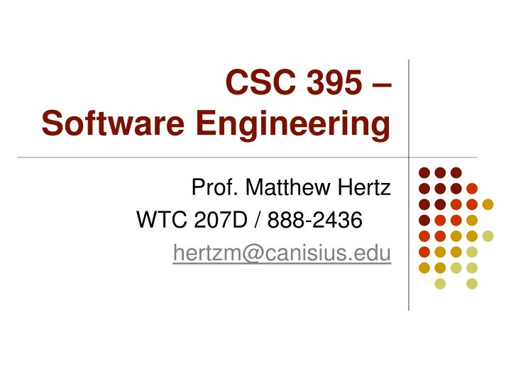 Csc 395 software engineering