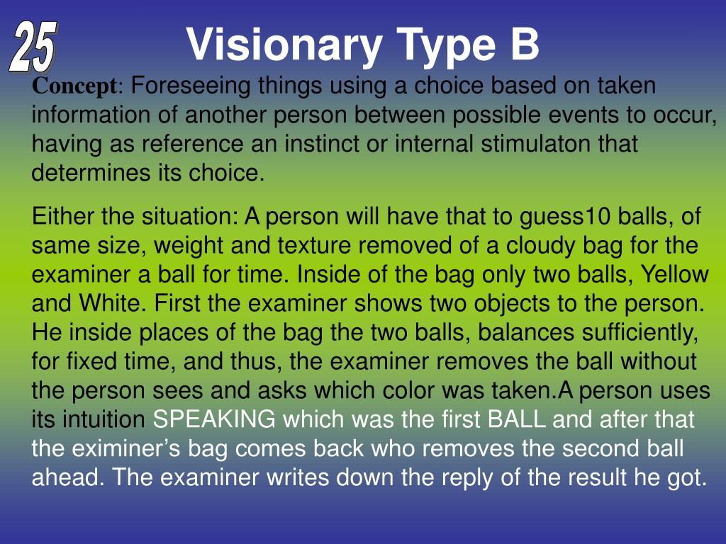 Visionary Type B