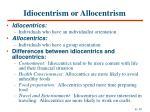 idiocentrism or allocentrism