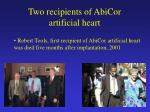 two recipients of abicor artificial heart
