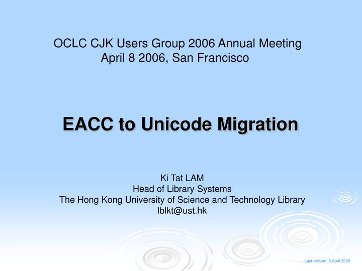 eacc to unicode migration n.