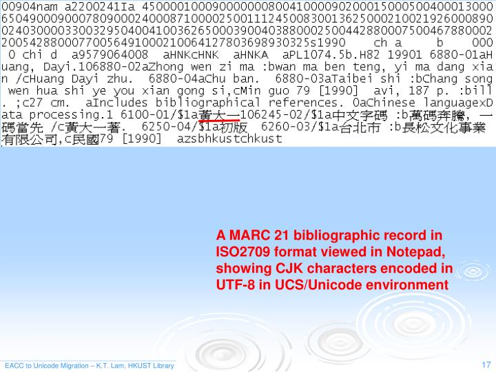 A MARC 21 bibliographic record in ISO2709 format viewed in Notepad, showing CJK characters encoded in UTF-8 in UCS/Unicode environment