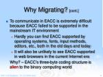 why migrating cont1