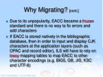 why migrating cont2