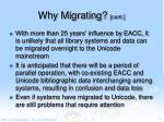 why migrating cont4