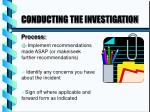 conducting the investigation3