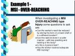 example 1 msi over reaching