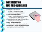 investigation tips and guidelines