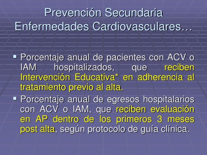 Prevención Secundaria Enfermedades Cardiovasculares…