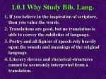1 0 1 why study bib lang